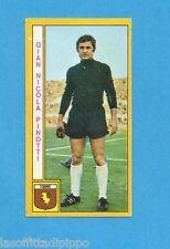 PANINI CALCIATORI 1969/70-Figurina- PINOTTI - TORINO -Recuperata