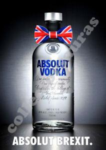 ABSOLUT BREXIT - Vodka advertisement - A4 size PRINT + FREE POSTAGE