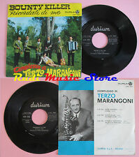 LP 45 7'' COMPLESSO TERZO MARANGONI Bounty killer Ricordati 1969 italy cd mc dvd