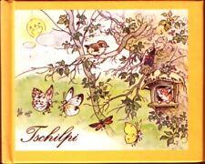 Tschilpi - Ein Bilderbuch von Fritz Baumgarten - Verse von Liselotte Burger