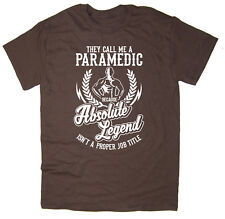Paramedic T-Shirt - Absolute Legend! Funny T-Shirt available in 6 colours.