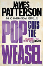 Pop Goes the Weasel by James Patterson (Paperback) New Book