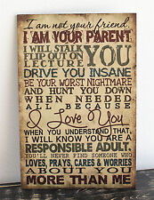 WOOD SIGN I AM YOUR PARENT HANDMADE FUNNY FAMILY SIGNS TEENS HOME WALL DECOR 546