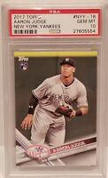 2017 Topps #NYY-16 Aaron Judge New York Yankees PSA Gem MT 10