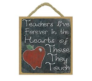 "Teachers Live Forever in Hearts of Those They Touch Teacher Sign Plaque 5""x5"""