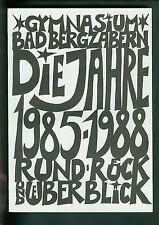 Bad Bergzabern Gymnasium los años 1985-1988 aproximadamente-retr-y visión general crónica