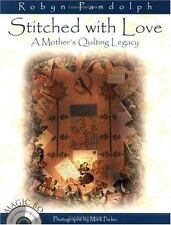 Stitched with Love A Mother's Quilting Legacy by Robyn Pandolph (2000, Trade CD)