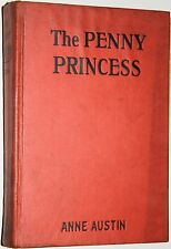 1929 - The Penny Princess - Anne Austin - The Cinderella Legend Translated into