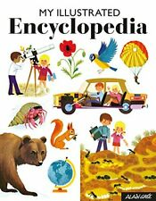 Alain Gree - My First Illustrated Encyclopedia, Gree 9781908985965 New..