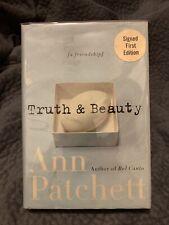 New listing Ann Patchett ~ Truth & Beauty ~ Signed ~ 1st/1st ~ 2004 ~ HarperCollins