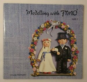 Modelling with Fimo Heft 3 by Ursula Hollmann Copyright 1987