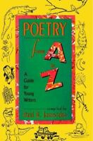 Poetry from A to Z: A Guide for Young Writers (Paperback or Softback)