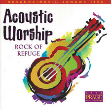 Hosanna! Music - Acoustic Worship - Rock Of Refuge CD 2000 Live Praise & Worship