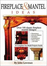Fireplace & Mantel Ideas: Over 100 Classic Firepla