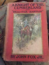 1906 Knight of the Cumberland & Hell-Fer-Sartain ~John Fox Jr. Ill. F.C. Yong HC