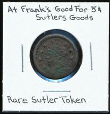 AT FRANK'S CIVIL WAR SUTLER TOKEN - Good For 5 Cents Sutlers Goods *RARE!*