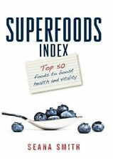Superfoods Index ' Smith, Seana