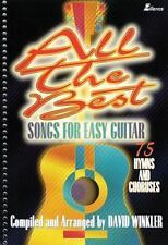 All the Best Songs for Easy Guitar: 75 Hymns and Choruses (Lillenas Publications