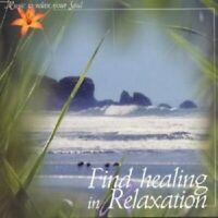 FIND HEALING IN RELAXATION CD NEU