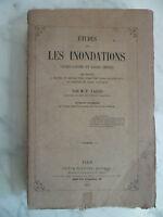 études sur les inondations causes effets par Vallès chez Victor Dalmont 1857