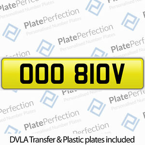 OOO 810V GREAT LOOKING O OO CHERISHED PRIVATE NUMBER PLATE DVLA REGISTRATION