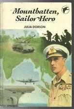 MOUNTBATTEN Sailor Hero - Julia Dobson (1982)