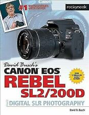 David Busch's Canon EOS Rebel SL2/200D Guide to Digital SLR Photography [Th