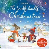 The Twinkly Twinkly Christmas Tree (Usborne Twinkly Books) by Sam Taplin, NEW Bo