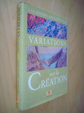 Jean Bernard et Brigitte Donnay Variations sur la création 1999