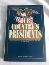 Our Country's Presidents  By Frank Freidel  National Geographic Society 1979