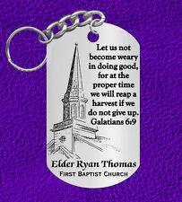 Elder Keychain Gift, Special, Personalized w' NAME and Church, Gal 6:9, Pastor