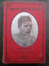 Hans Schinz-Deutsch-Südwest-Afrika Forschungsreisen 1884-1887 Kolonien