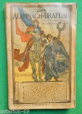 LA20 ALMANACH DU DRAPEAU POUR 1905 HACHETTE