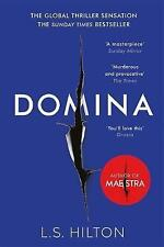 Domina: More dangerous. More shocking. The thrilling new bestseller from the author of MAESTRA by L. S. Hilton (Paperback, 2017)