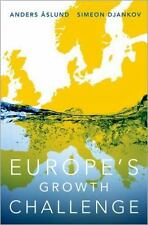 Europe's Growth Challenge by Simeon Djankov and Anders Aslund (2017, Hardcover)