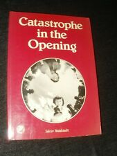 CATASTROPHE IN THE OPENING BY IAKOV NEISHTADT