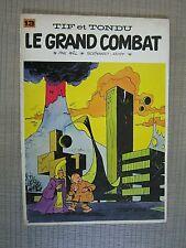 Tif et Tondu 13 Le Grand Combat Will - Rosy -1968 Ed.Org. Broché , Etat correct