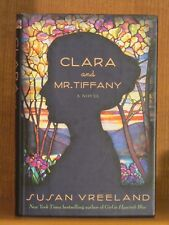 Susan Vreeland, Clara and Mr. Tiffany, *Signed*  1st/1st  Historical Fiction