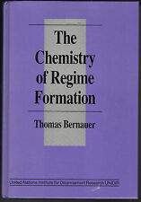 The Chemistry of Regime Formation by Thomas Bernauer 1993