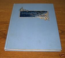 OUT OF DARKNESS INTO LIGHT Mary Lathbury First  Edition