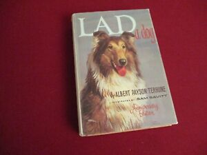 Lad a Dog by Albert Payson Terhune (1960) Anniversary Edition Hardcover Novel