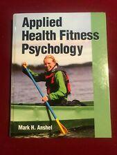 Applied Health Fitness Psychology by Anshel, Mark H.-----ACSM