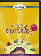 MY NAME IS NOT ISABELLA DVD DREAMSCAPE