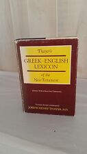 THAYER'S GREEK-ENGLISH LEXICON of the New Testament, by Joseph Henry Thayer,D.D
