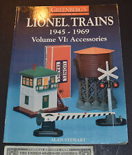 Greenberg's Guide to Lionel Trains, 1945-1969 Vol. VI : Accessories by Alan...