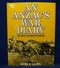 An Anzac's War Diary The Story of Sergeant Richardson by A.D.Bell WWI History