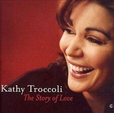 The Story of Love by Kathy Troccoli (CD, Nov-2006, Reunion)