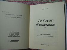 Le coeur d'émeraude de Michel Garcin - exemplaire sur vélin pur fil Lafuma, num.