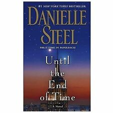 Until the End of Time by Danielle Steel (2014, Paperback)