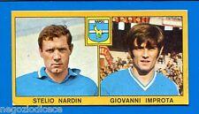 Nuova - CALCIATORI PANINI 1969-70 - Figurina-Sticker -NARDIN#IMPROTA-NAPOLI-New